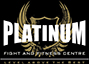 Platinum Fight and Fitness Centre